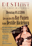Poster from gig at Destille in Bueckeburg Germany in Dec!