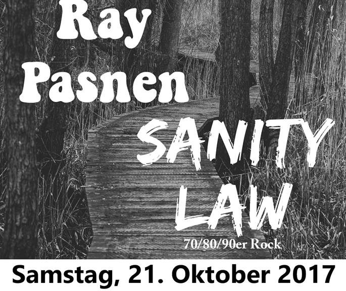 Rocktober with Sanity Law & Ray – 21.10.2017