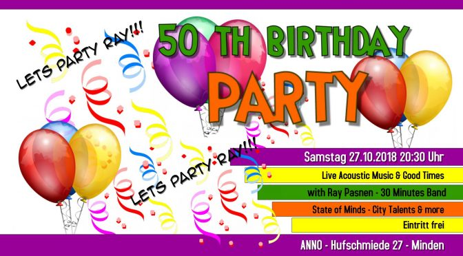 Ray's 50th Birthday Party im ANNO | 27.10.2018